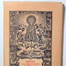 Libros de segunda mano: HOMS, JOSEP MARIA - NOVENA A LA MARE DE DÉU DE NÚRIA - BARCELONA 1956. Lote 272938093