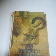 Libri di seconda mano: EL CIELO EN LA TIERRA. P.A.PINY. 5ª ED. 1947. MADRID. RÚSTICA. 286 PÁGINAS. Lote 273608668