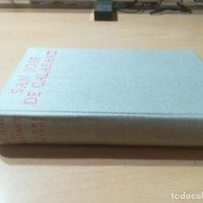 Libros de segunda mano: SAN JOSE DE CALASANZ / GYORGY SANTHA, CESAR AGUILERA, JULIAN CENTELLES / BAC / AI51. Lote 273763003