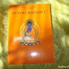 Libri di seconda mano: AUTOCURACION I . T.Y.S. LAMA GANGCHEN RIMPOCHE. SANADOR TIBETANO. 2000. Lote 275122413