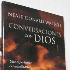 Libri di seconda mano: CONVERSACIONES CON DIOS I - NEALE DONALD WALSCH. Lote 275269903