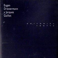 Libros de segunda mano: DREWERMANN / GAILLOT : DIÁLOGO SIN TÉRMINO (TROTTA, 1998). Lote 275291293