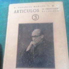 Libros de segunda mano: P. VENANCIO MARCOS. ARTÍCULOS DE ORIENTACIÓN RELIGIOSA. 3.. Lote 276295478
