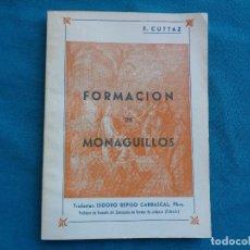 Libros de segunda mano: FORMACIÓN DE MONAGUILLOS, F. CUTTAZ. 1952.. Lote 276990278