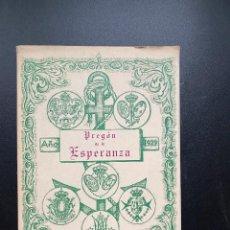 Libri di seconda mano: PREGON DE LA ESPERANZA. J. JOSE MARIN VIZCAINO. 1ª ED. SEVILLA, 1980. PAGS: 30. Lote 277081773