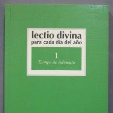 Libros de segunda mano: TIEMPO DE ADVIENTO. LECTIO DIVINA PARA CADA DIA DEL AÑO. 1. Lote 277090698