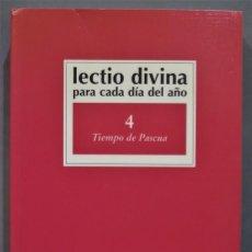 Libros de segunda mano: TIEMPO DE PASCUA. LECTIO DIVINA PARA CADA DIA DEL AÑO. 4. Lote 277090803
