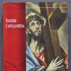 Libros de segunda mano: LA FUERZA DE LA CRUZ. CANTALAMESSA. Lote 277091213