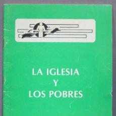 Libros de segunda mano: LA IGLESIA Y LOS POBRES. Lote 277091238