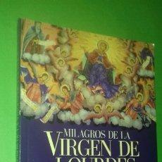 Libros de segunda mano: ALFONSO DELL ACQUA: MILAGROS DE LA VIRGEN DE LOURDES. LATINOAMERICANA EDITORA, 1999.. Lote 277182568