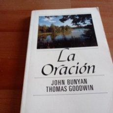 Libros de segunda mano: LA ORACIÓN - JOHN BUNYAN ,THOMAS GOODWIN. Lote 277256853