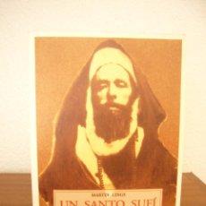 Libros de segunda mano: MARTIN LINGS: UN SANTO SUFÍ DEL SIGLO XX: EL SAYJ AHMAD AL-ALAWI (OLAÑETA, 2001). Lote 277257263