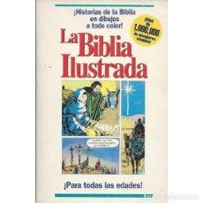 Libros de segunda mano: LA BIBLIA ILUSTRADA (HISTORIAS DE LA BIBLIA A TODO COLOR). Lote 277612693