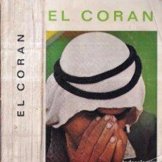 Libros de segunda mano: EL CORÁN - EDICIÓN DE JUAN B. BERGUA - CLÁSICOS BERGUA 1970. Lote 277750243