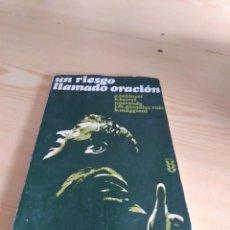 Livros em segunda mão: C-18 LIBRO UN RIESGO LLAMADO ORACIÓN, VARIOS AUTORES RELIGION. Lote 277757848