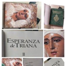 Libros de segunda mano: TOMO DESCATALOGADO VIRGEN DE LA ESPERANZA DE TRIANA SEMANA SANTA SEVILLA TAPA TERCIOPELO TARTESSOS. Lote 278188903
