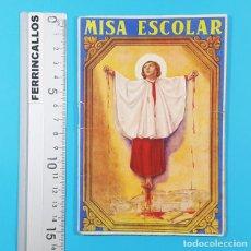 Libros de segunda mano: MISA ESCOLAR MELODIADA, IGNACIO SUDUPE, COMISION CATEQUISTICA DIOCESANA ZARAGOZA 1948 30 PAGINAS. Lote 278190663