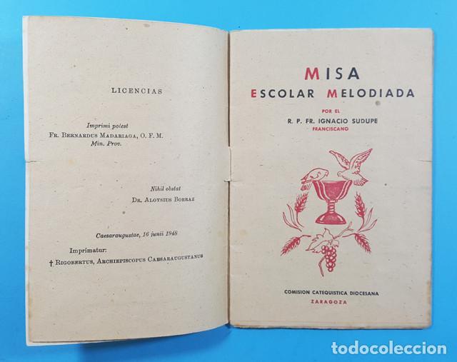 Libros de segunda mano: MISA ESCOLAR MELODIADA, IGNACIO SUDUPE, COMISION CATEQUISTICA DIOCESANA ZARAGOZA 1948 30 PAGINAS - Foto 2 - 278190663