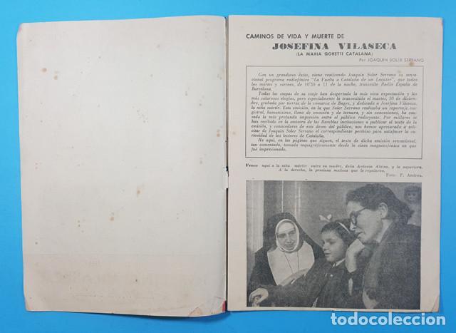 Libros de segunda mano: CAMINOS DE VIDA Y MUERTE DE JOSEFINA VILASECA,VUELTA A CATALUÑA DE UN LOCUTOR,SOLER SERRANO 16 PAG - Foto 2 - 278191253