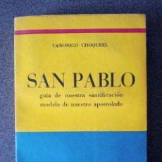 Libros de segunda mano: SAN PABLO CANONIGO CHOQUEEL. Lote 278199153