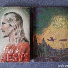 Libros de segunda mano: LOTE LIBROS LA VIDA DE JESUS P. EUSEBIO TINTORI LA VUELTA DE NUESTRO SEÑOR. Lote 278199498