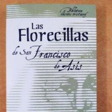 Libros de segunda mano: LAS FLORECILLAS DE SAN FRANCISCO DE ASÍS / 2008. SAN PABLO. Lote 278323993