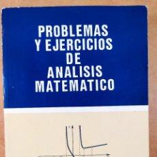 Libros de segunda mano: PROBLEMAS Y EJERCICIOS DE ANALISIS MATEMATICO / B. DEMIDOVICH / 1991. PARANINFO. Lote 278324843
