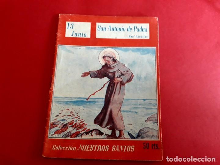 SAN ANTONIO DE PADUA 13 JUNIO COLECCIÓN NUESTROS SANTOS (Libros de Segunda Mano - Religión)
