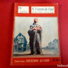 Libros de segunda mano: S. VICENTE DE PAUL 19 JULIO COLECCIÓN NUESTROS SANTOS. Lote 278509083