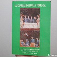 Libros de segunda mano: LAS CLARISAS EN ESPAÑA Y PORTUGAL. Lote 278762808