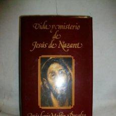 Libros de segunda mano: VIDA Y MISTERIO DE JESÚS DE NAZARET POR JOSE LUIS MARTIN DESCALZO. Lote 278886418