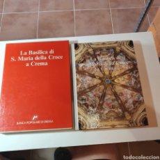 Libros de segunda mano: LA BASÍLICA DI S. MARIA DELLA CROCE A CREMA, ALMILCARE PIZZI EDITORE, 1990.. Lote 278922093