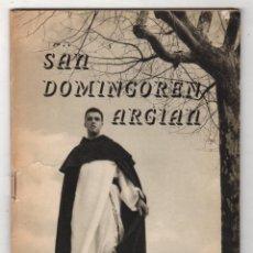 Libros de segunda mano: SAN DOMINGOREN ARGIAN. BAIONA, 1956. EN EUSKERA. Lote 278929008