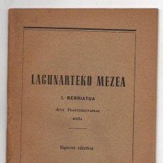 Libros de segunda mano: LAGUNARTEKO MEZEA. I. BERRIATUA. 1957. EN EUSKERA. Lote 278929313