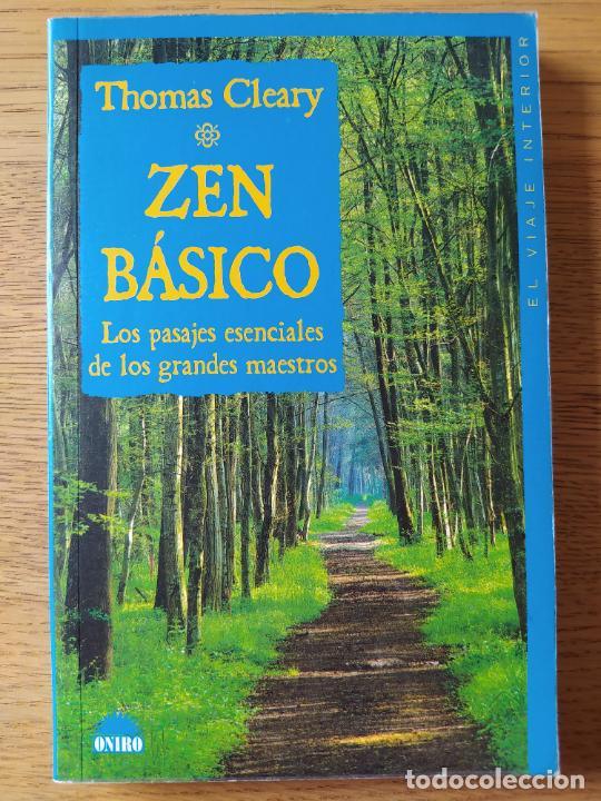 ZEN BASICO, THOMAS CLEARY, ED. ONIRO, 2000 (Libros de Segunda Mano - Religión)