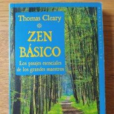 Libros de segunda mano: ZEN BASICO, THOMAS CLEARY, ED. ONIRO, 2000. Lote 278938153