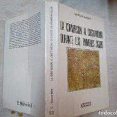 Livros em segunda mão: LA CONVERSION AL CRISTIANISMO DURANTE LOS PRIMEROS SIGL OS - GUSTAVE BERDY - EDI ENCUENTRO 1990 + IN. Lote 280238888