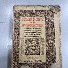 Livres d'occasion: IMITACIÓN A CRISTO POR SAN ISIDORO DE SEVILLA GIL-BLAS BIBLIOTECA RENACIMIENTO CLÁSICOS ESPAÑOLES. Lote 280323343