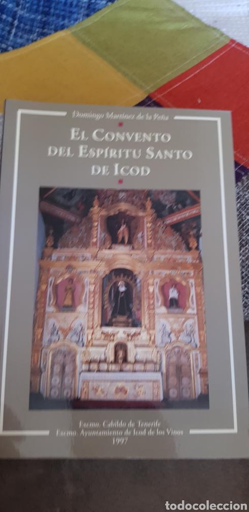 LIBRO EL CONVENTO DEL ESPÍRITU SANTO DE ICOD (Libros de Segunda Mano - Religión)
