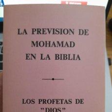 Libros de segunda mano: LA PREVISION DE MOHAMAD EN LA BIBLIA, LOS PROFETAS DE DIOS EN EL ISLAM, OPUSCULO, 35 PAGINAS. Lote 283384058