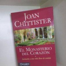 Libros de segunda mano: JOAN CHITTISTER - EL MONASTERIO DEL CORAZON INVITACION A UNA VIDA LLENA - DISPONGO DE MAS LIBROS. Lote 284716573
