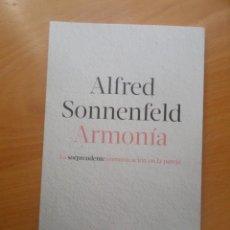 Libros de segunda mano: ARMONIA LA SORPRENDENTE COMUNICACION EN LA PAREJA - ALFRED SONNENFELD - DISPONGO DE MAS LIBROS. Lote 285043333