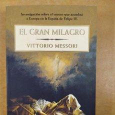 Libros de segunda mano: EL GRAN MILAGRO / VITTORIO MESSORI / 1ªED.1999. PLANETA. Lote 286802258