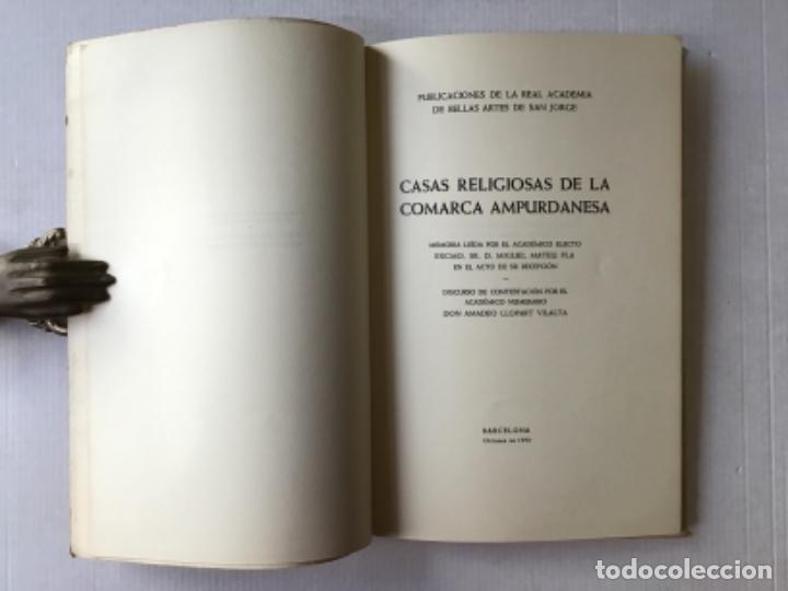 Libros de segunda mano: CASAS RELIGIOSAS DE LA COMARCA AMPURDANESA. Memoria... - MATEU PLA, Miguel y LLOPART VILALTA, Amadeo - Foto 2 - 287248423
