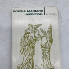 Livres d'occasion: POESÍA MARIANA MEDIEVAL. Lote 287401928