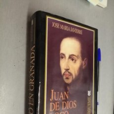 Libros de segunda mano: JUAN DE DIOS LOCO EN GRANADA / JOSÉ MARÍA JAVIERRE / EDICIONES SÍGUEME 1996. Lote 287752893