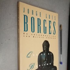 Libros de segunda mano: QUÉ ES EL BUDISMO / JORGE LUIS BORGES - ALICIA JURADO / EMECE EDITORES 1995. Lote 287983338