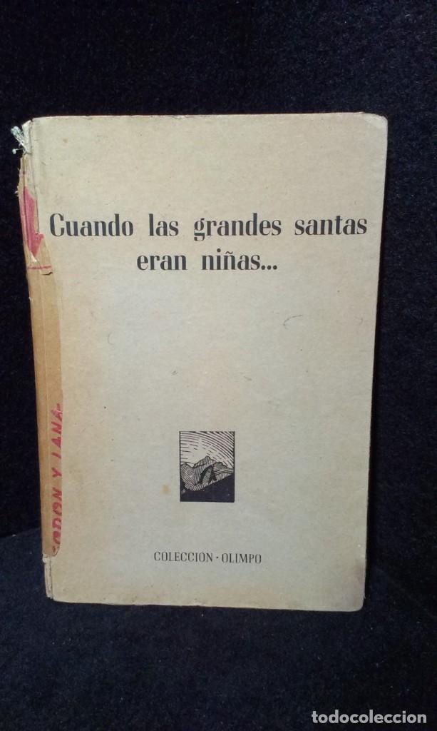 CUANDO LAS GRANDES SANTAS ERAN NIÑAS - COLECCION OLIMPO - HELENIA FOIX (Libros de Segunda Mano - Religión)