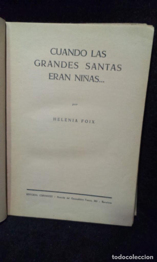 Libros de segunda mano: CUANDO LAS GRANDES SANTAS ERAN NIÑAS - COLECCION OLIMPO - HELENIA FOIX - Foto 2 - 287992333