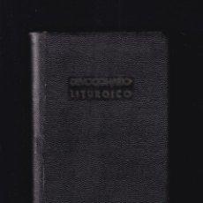 Libros de segunda mano: DEVOCIONARIO LITURGICO - ORACIONES Y CANTICOS - ALCOY 1941. Lote 288001093